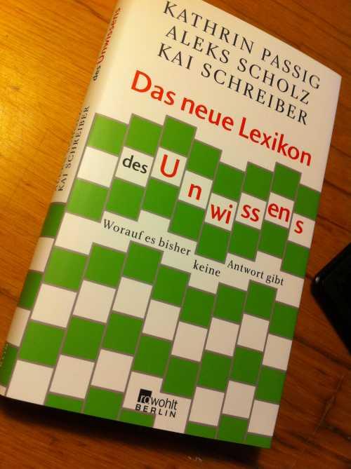 Lexikon des Unwissens, Kathrin Passig et.al