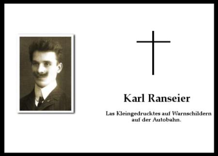 Karl Ranseier las zuviel Kleingedrucktes auf der Autobahn