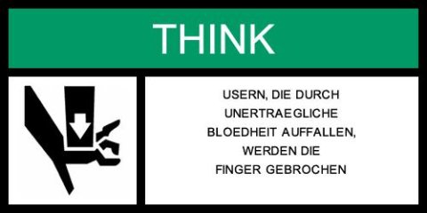 Warnung - Dummen Usern werden die Finger gebrochen